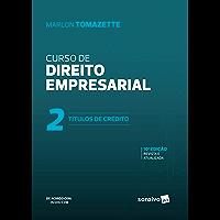 Curso de direito empresarial - Volume 2: Títulos de Crédito