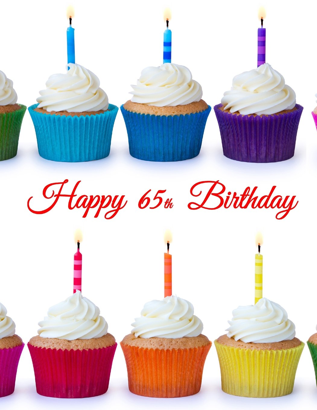 """Download Happy 65th Birthday: Notebook, Journal, Diary, 185 Lined Pages, Birthday Gifts for 65 Year Old Women or Men, Mom or Dad, Grandma or Grandpa, Husband ... Friend, Co-Worker, Book Size 8 1/2"""" x 11"""" pdf epub"""
