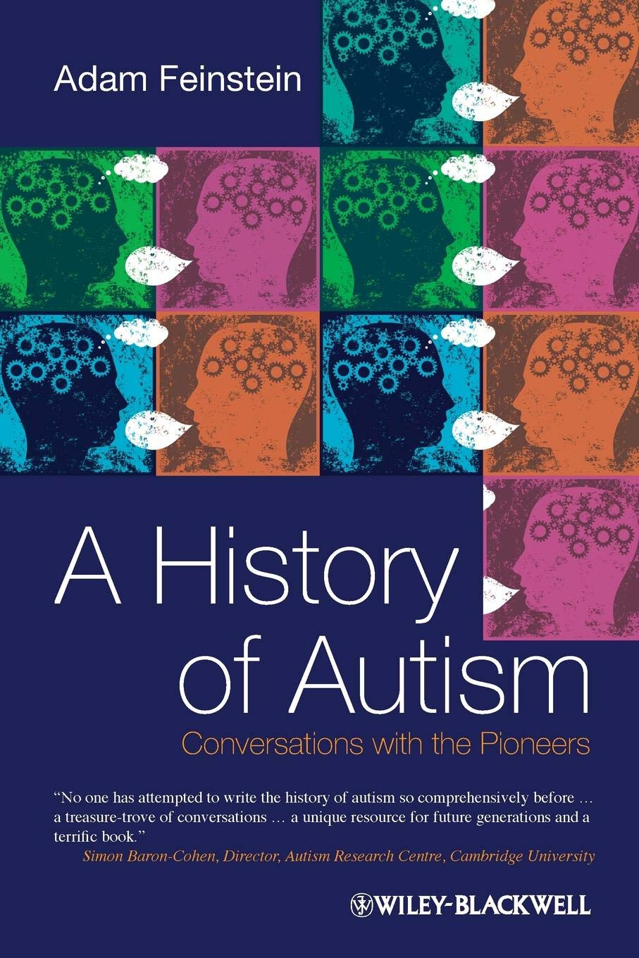 A Brief History Of Autism Research >> A History Of Autism Conversations With The Pioneers Adam