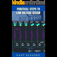 PRACTICAL STEPS TO LOW VOLTAGE DESIGN : LOW VOLTAGE DESIGN ACCORDING to IEC/BS & DEWA Regulations