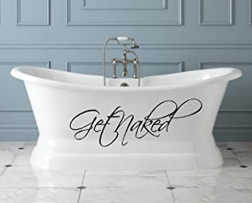 Marvelous GET NAKED ~ WALL DECAL, HOME DECOR 7.5u0026quot; ...