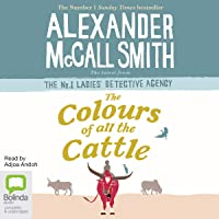 The Colours of all the Cattle: No. 1 Ladies' Detective Agency, Book 19