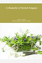 A Basketful of Herbal Snippets Paperback