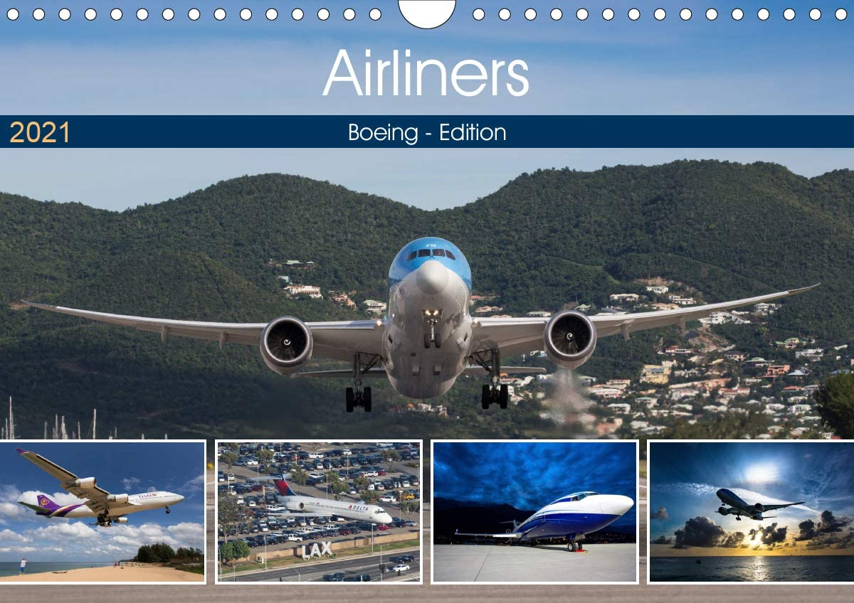 Boeing 2021 Calendar Amazon.: Airliners   Boeing Edition (Wandkalender 2021 DIN A4