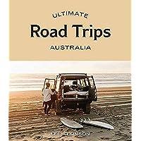 Ultimate Road Trips: Australia