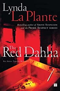 The Red Dahlia (Anna Travis Mysteries Book 2)