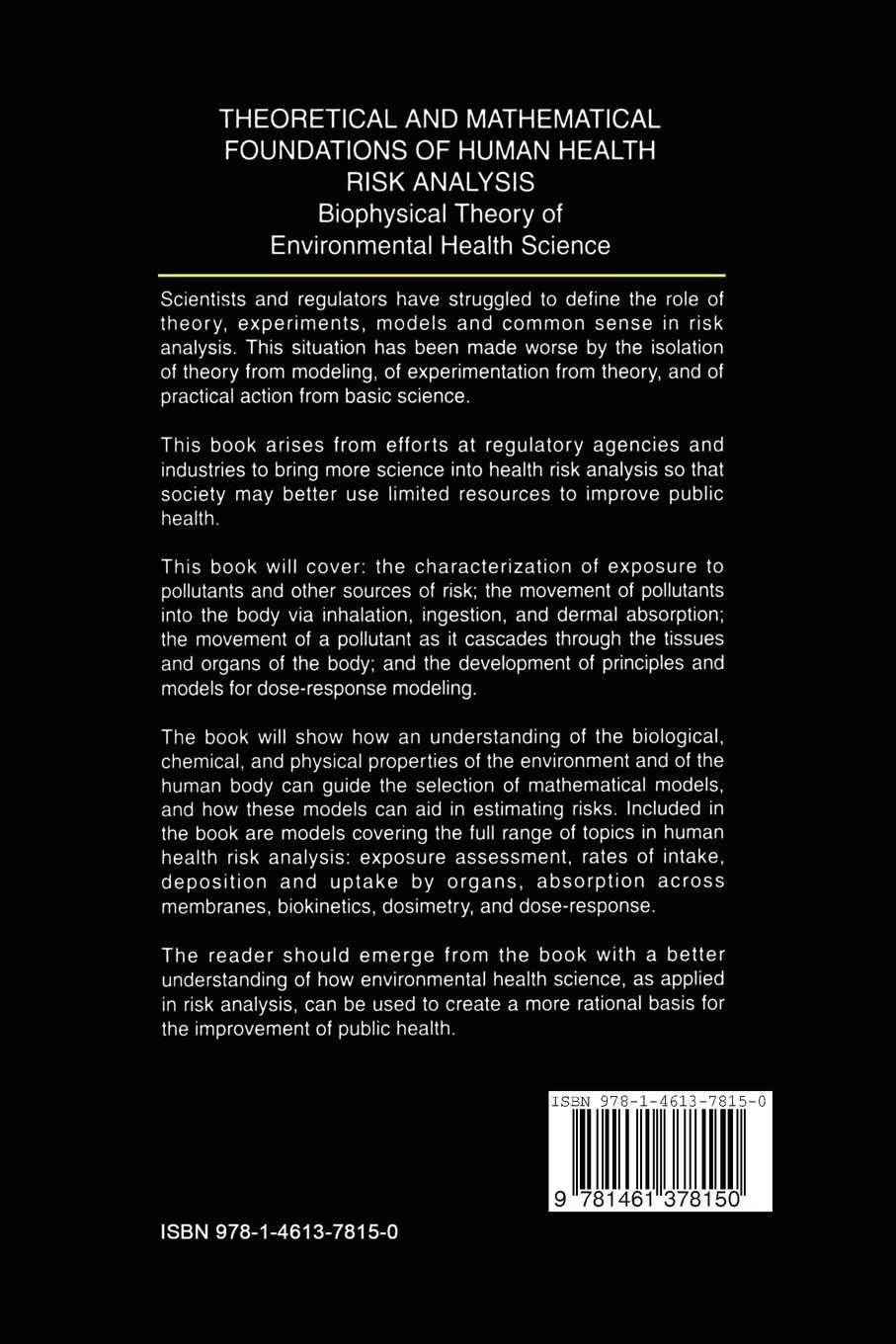 theoretical and mathematical foundations of human health risk analysis crawford brown douglas j