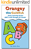 Orangey the Goldfish Early Learning Series: ABC's with Orangey and Friends