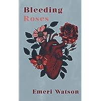 Bleeding Roses