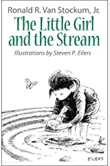 The Little Girl and the Stream Kindle Edition