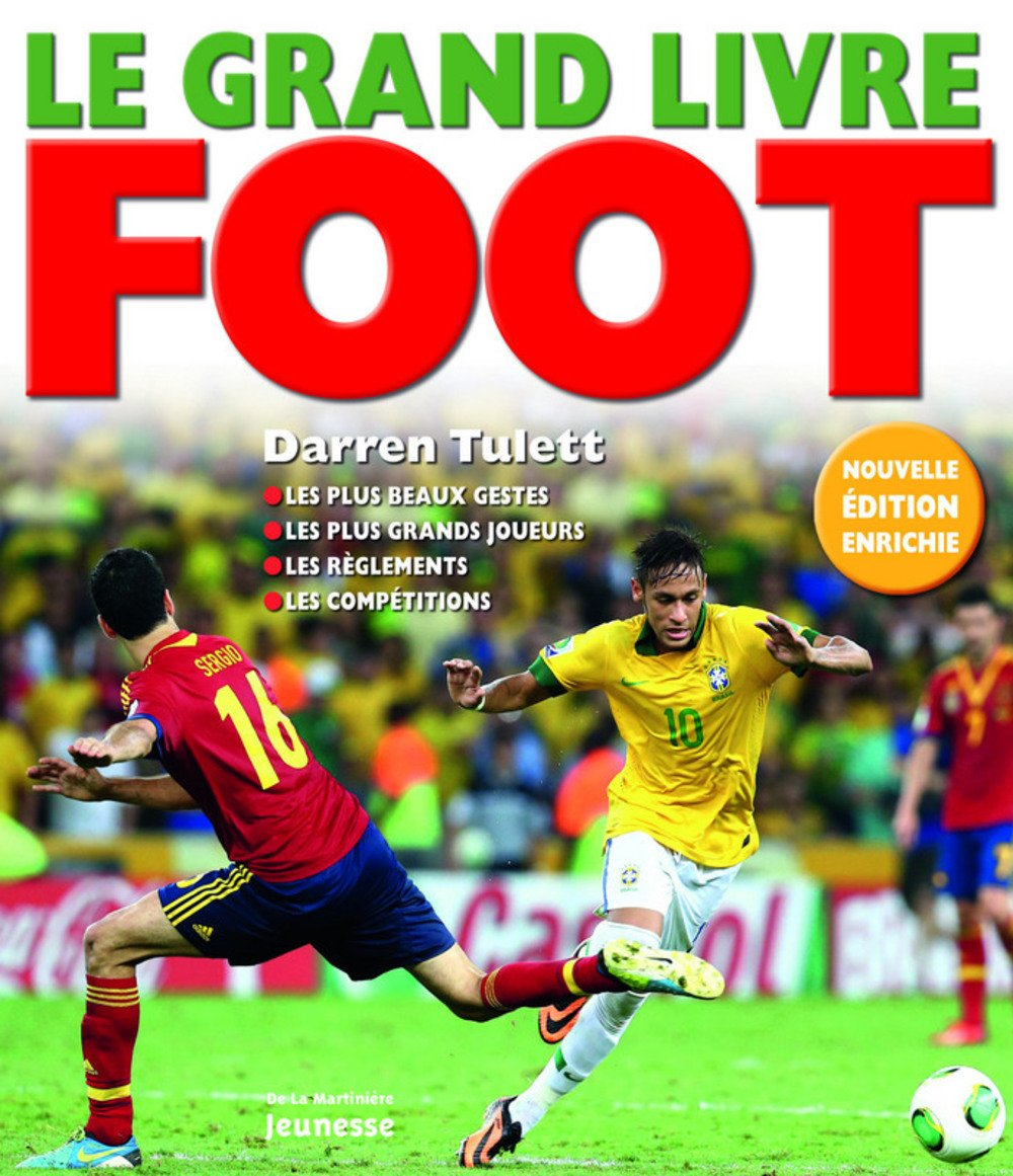 Grand Livre Du Foot English And French Edition Darren