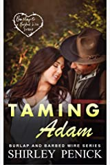 Taming Adam: Burlap and Barbed Wire Kindle Edition