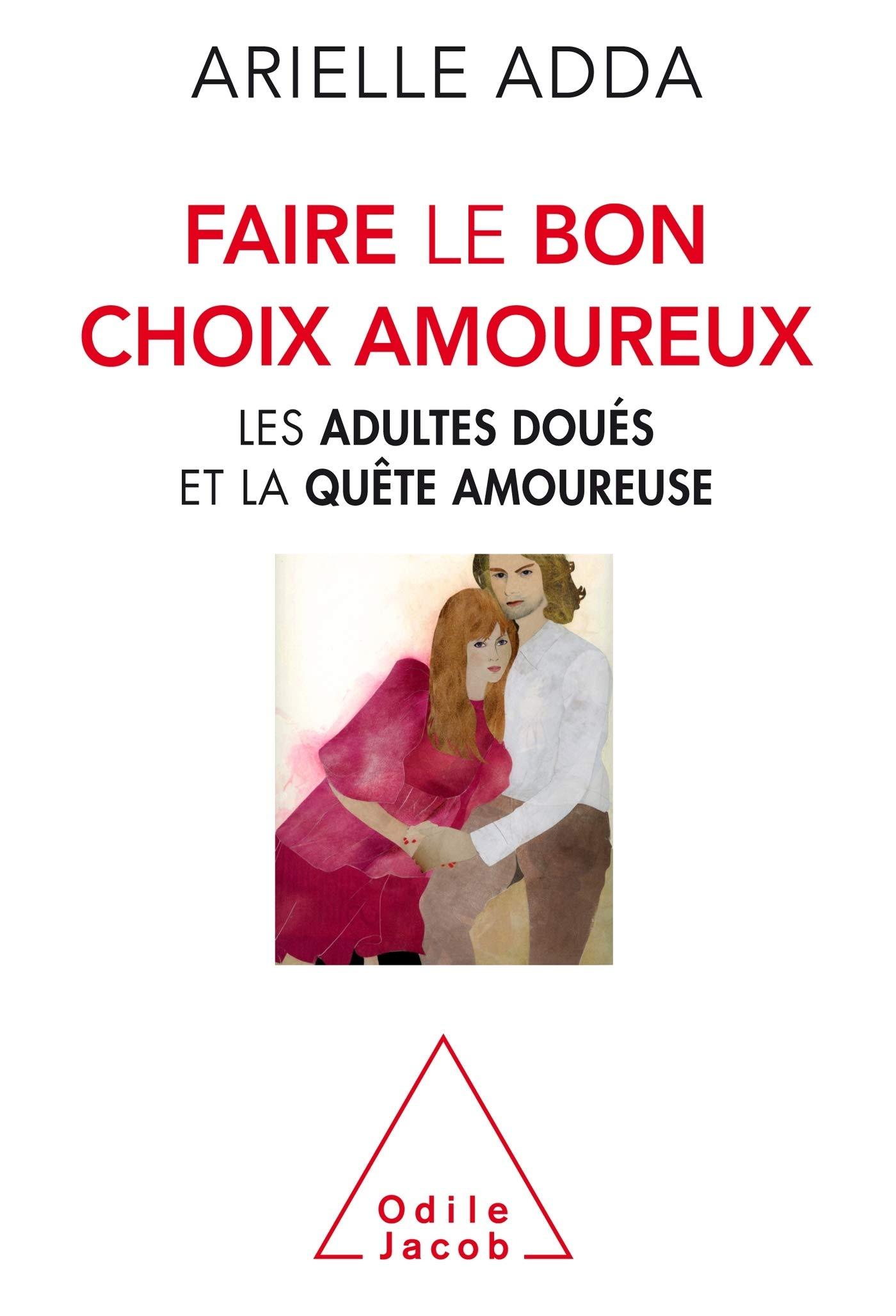 Amazon Fr Faire Le Bon Choix Amoureux Adda Arielle Livres