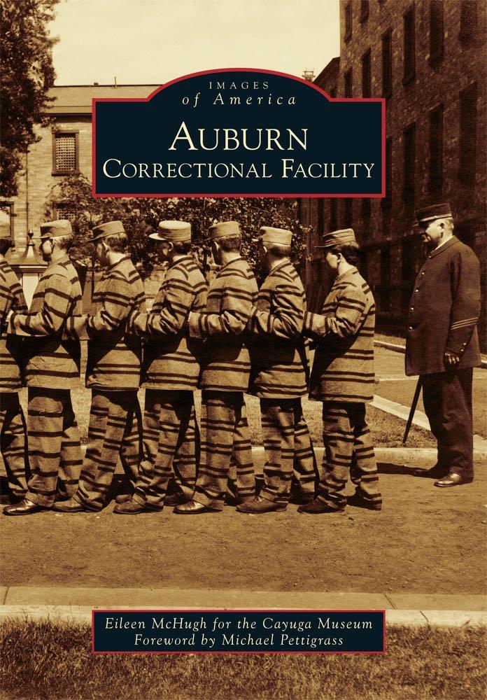 Auburn Correctional Facility (Images of America)