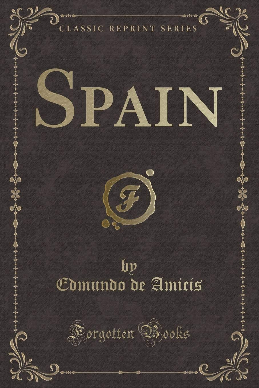 Spain (Classic Reprint) pdf