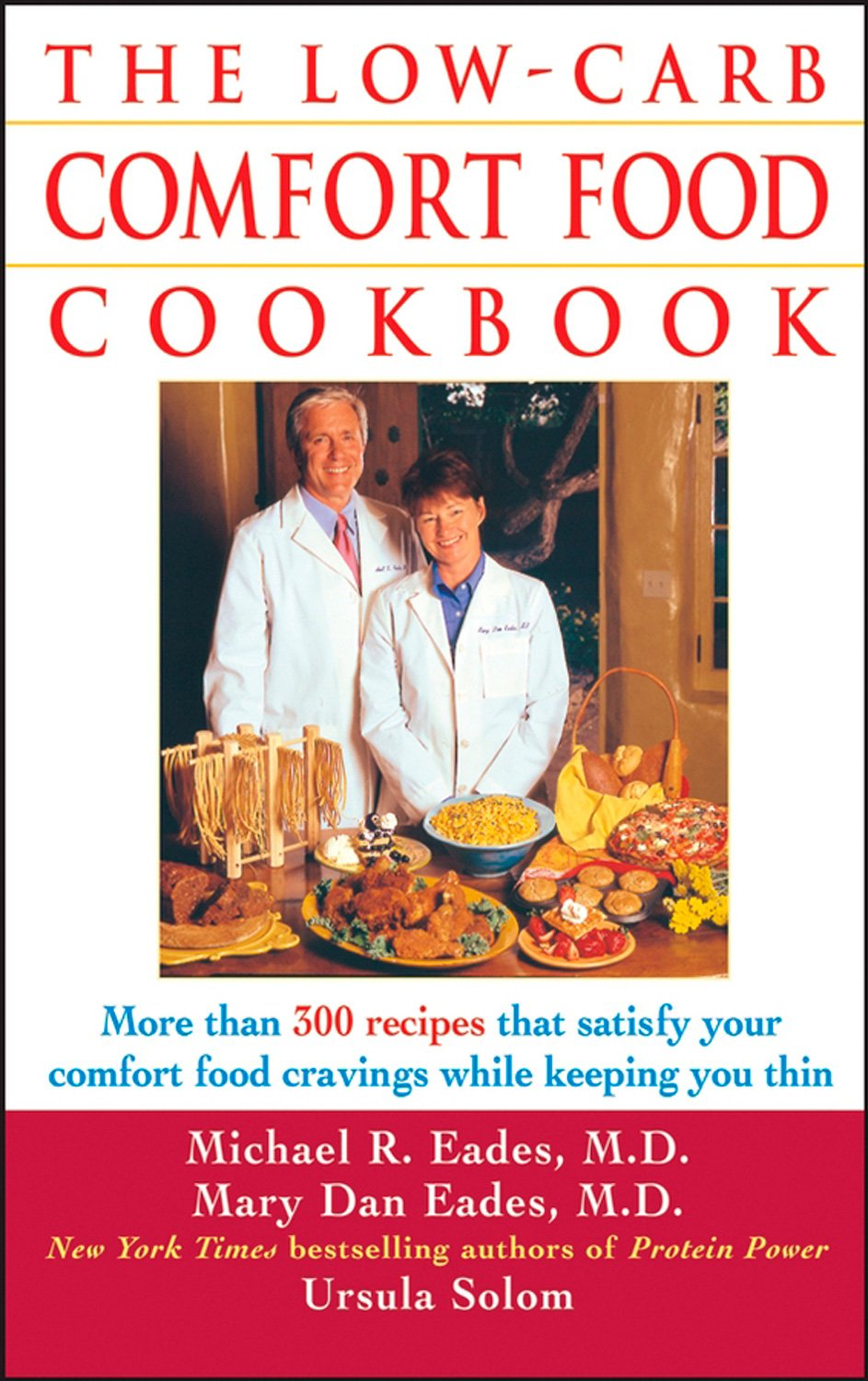 The low carb comfort food cookbook ursula solom mary dan eades the low carb comfort food cookbook ursula solom mary dan eades michael r eades 9780471454052 amazon books forumfinder Image collections