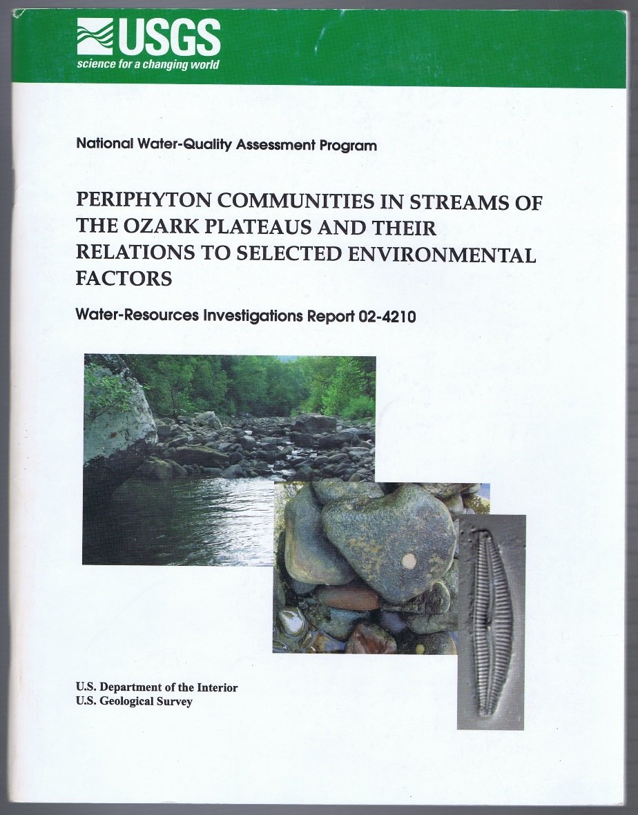 Download Periphyton communities in streams of the Ozarks plateaus and their relations to selected environmental factors (Water-resources investigations report) ebook