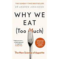 Why We Eat (Too Much): The New Science of Appetite (English Edition)
