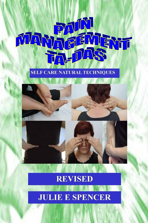 Pain Management TA-DAs: Self Care Natural Techniques pdf