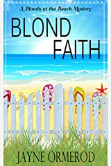 Blond Faith: A Blonds at the Beach Mystery Kindle Edition