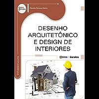 Desenho Arquitetônico e Design de Interiores
