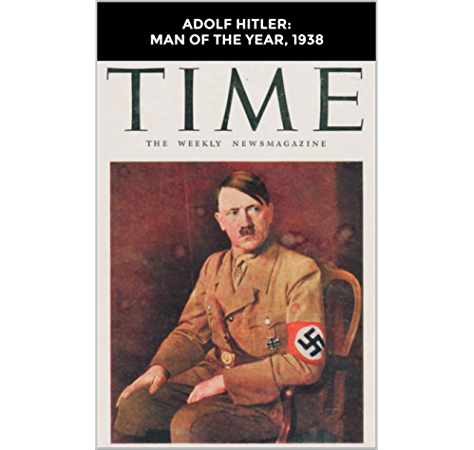 Amazon.com: Adolf Hitler: Man of the Year, 1938 eBook: Magazine ...