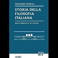 Storia della filosofia italiana dalle origini al XV secolo (Italian Edition)