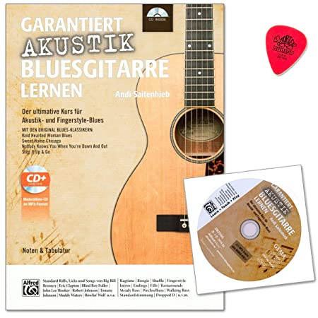 Garantiert Akustik-Bluesgitarre lernen - Lerne die Spieltechniken und Blues-Klassiker der alten Meister - fundierte Einblick in die Stilistiken des akustischen Blues - Lehrbuch mit CD und Dunlop Plek