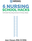 6 Nursing School Hacks: Demolish Nursing School in 6 Easy to Implement Steps