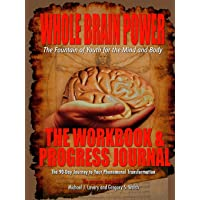 Whole Brain Power: Workbook & Progress Journal