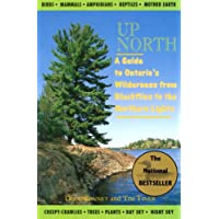 Up North: A Guide to Ontario's Wilderness from Blackflies to the Northern Lights
