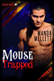 Mouse Trapped: Satan's Devils MC #9