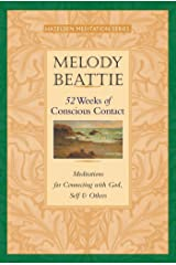 52 Weeks of Conscious Contact: Meditations for Connecting with God, Self, and Others (Hazelden Meditation) Kindle Edition