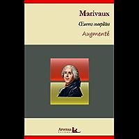 Marivaux : Oeuvres complètes et annexes (annotées, illustrées):