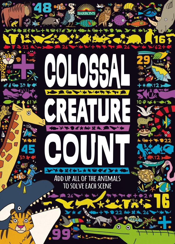 Read Online Colossal Creature Count: Add Up All of the Animals to Solve Each Scene PDF