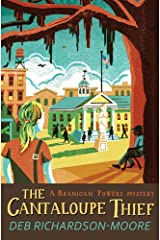 The Cantaloupe Thief (A Branigan Powers Mystery) Paperback