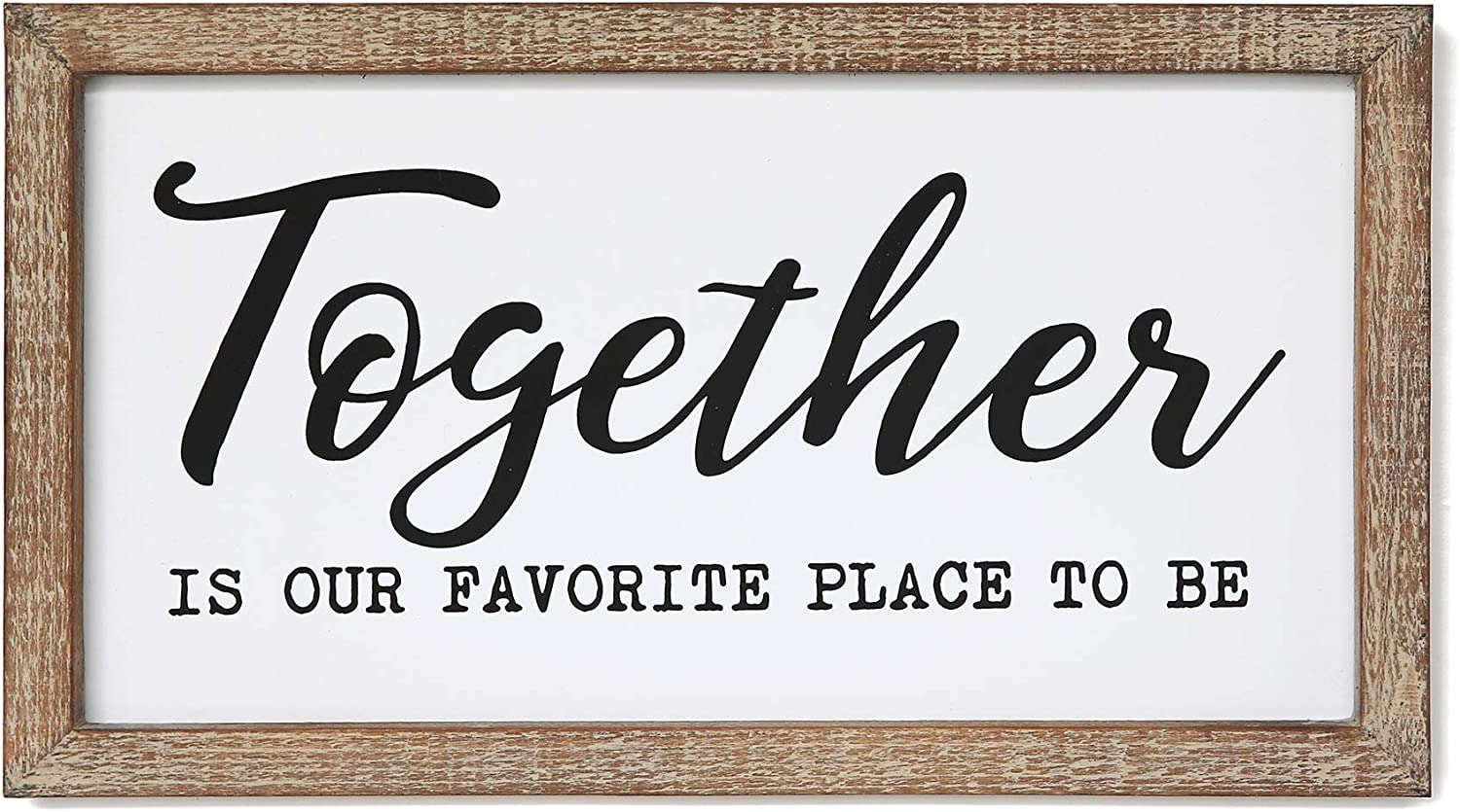 SANY DAYO HOME Together is Our Favorite Place to Be Inspirational Wall Signs 16 x 9 inches Rustic Wood Framed Modern Farmhouse Hanging Art for Home, Kitchen, Bathroom Décor