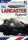 The Lancaster Explored