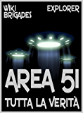 Area 51: tutta la verità (Explorer Vol. 3)