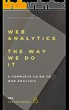 Web Analytics - The Way we do it