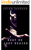 What We Left Behind (Zombie Nightmares Book 1)