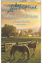 A Ranch to Call Home (Rodeo Heroes) Kindle Edition