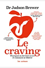 Le Craving (French Edition) Kindle Edition