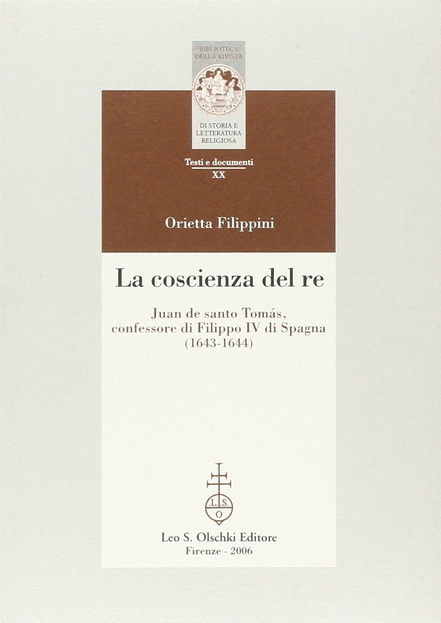 La coscienza del re. Juan de santo Tomás, confessore di Filippo IV di Spagna ebook