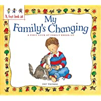 Family Break-Up: My Family's Changing (A First Look At)