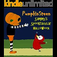 PumpkinSteen - Sammy's Spooktacular Halloween (Sammy Bird)