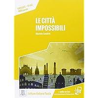 Le città impossibili. 2° livello A1-A2