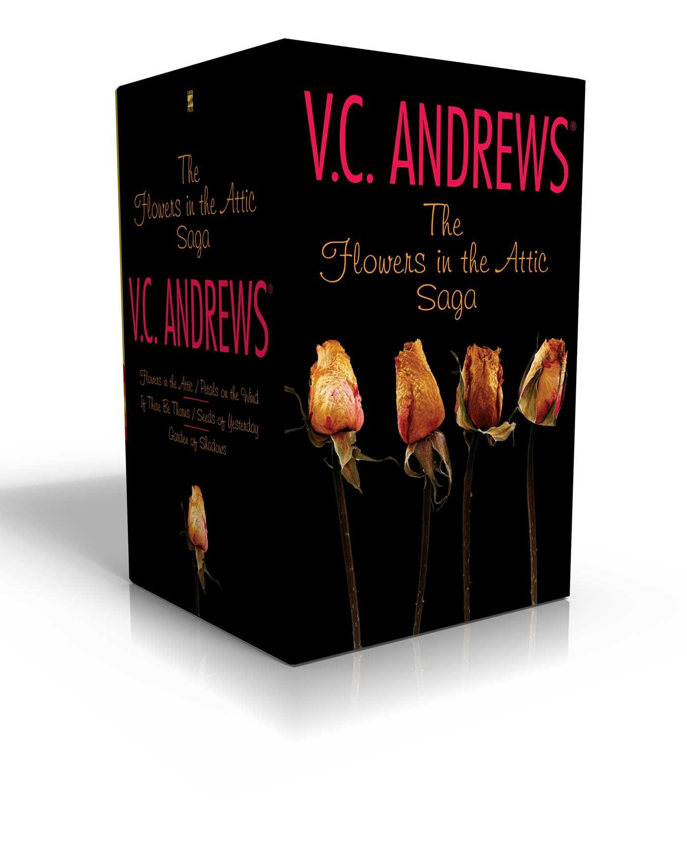 The Flowers in the Attic Saga: Flowers in the Attic/Petals on the Wind; If There Be Thorns/Seeds of Yesterday; Garden of Shadows (Dollanganger) PDF