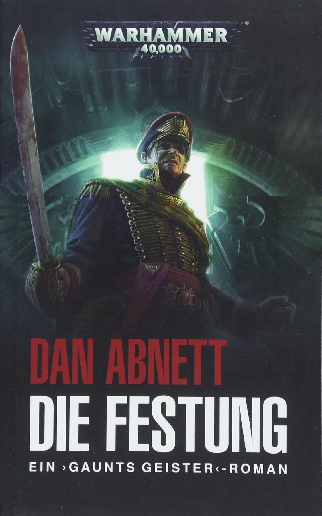 Warhammer 40.000 - Die Festung: Gaunts Geister