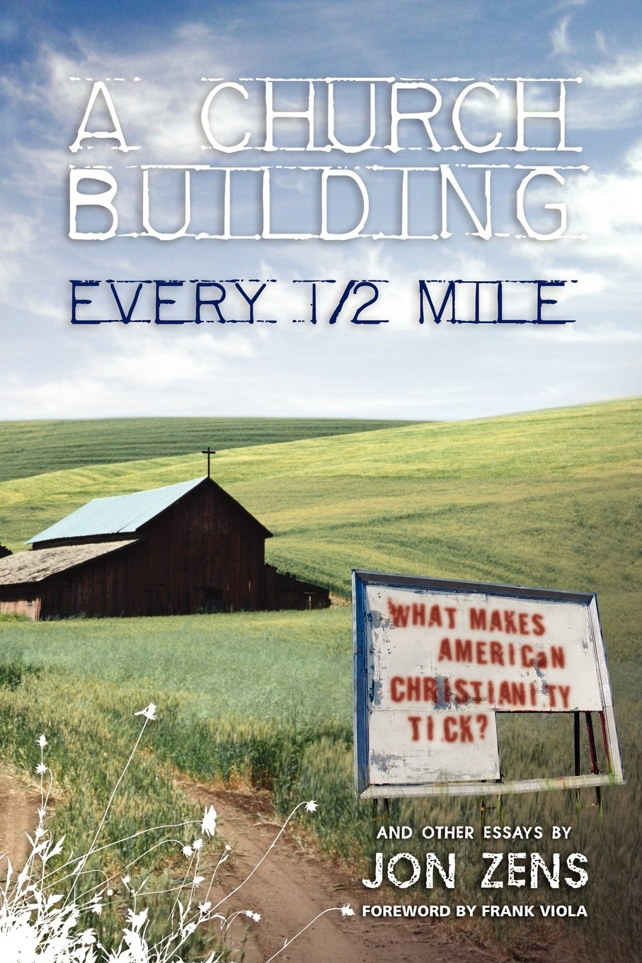 Download A Church Building Every 1/2 Mile: What Makes American Christianity Tick? PDF
